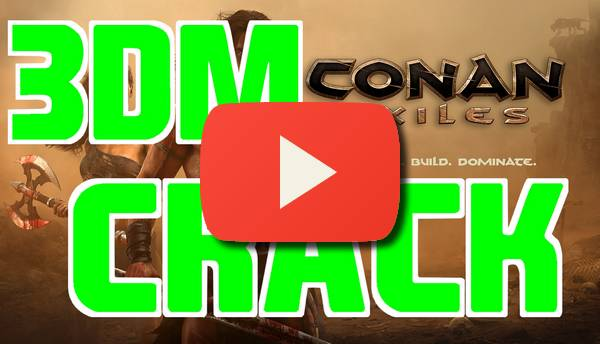 conan exiles 3dm crack tutorial