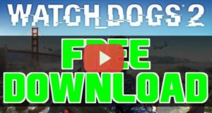 Watch Dogs 2 Free Download
