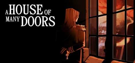 A House of Many Doors Crack PC Free Download