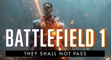 Battlefield 1 They Shall Not Pass DLC PC Crack Download Torrent