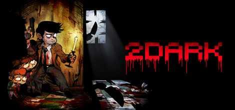 2Dark Crack PC Free Download Torrent