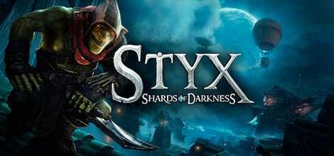 Styx Shards of Darkness Download Torrent