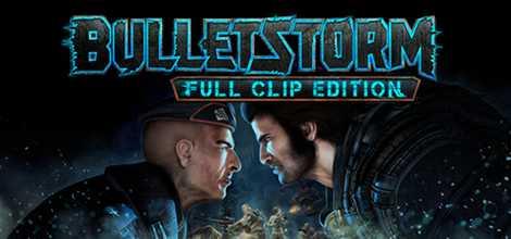 Bulletstorm Full Clip Edition Crack Download Header