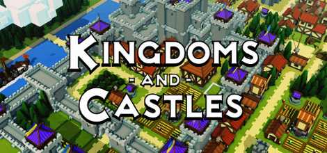 Kingdoms and Castles Crack Download Torrent